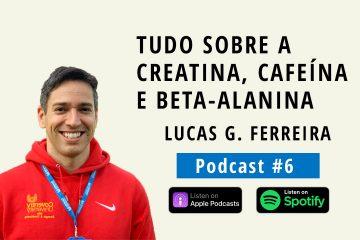 podcast lucas guimarães ferreira