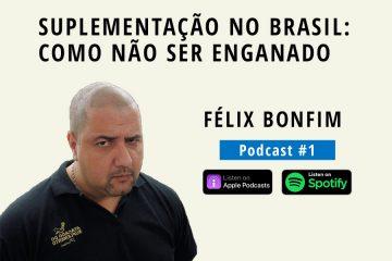podcast felix bonfim