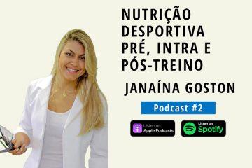 podcast janaína goston
